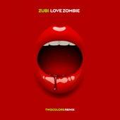 Love Zombie de Zubi