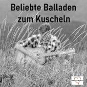 Beliebte Balladen zum Kuscheln by Various Artists