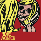 Indie Women by Various Artists