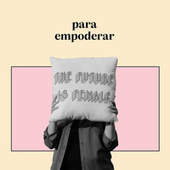 Pra Empoderar by Various Artists