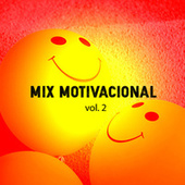 Mix Motivacional Vol. 2 de Various Artists