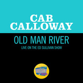 Old Man River (Live On The Ed Sullivan Show, February 23, 1964) by Cab Calloway