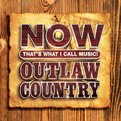 NOW That's What I Call Music! Outlaw Country by Various Artists