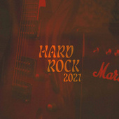 Hard Rock 2021 by Various Artists