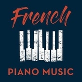 French Piano Music by Various Artists