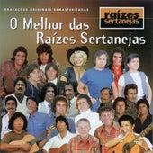 O Melhor Das Raizes Sertanejas de Various Artists