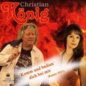 Komm und bedien' dich bei mir (Remix 2021) von Christian König