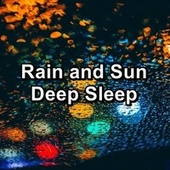 Rain and Sun Deep Sleep de Atmosphere ASMR