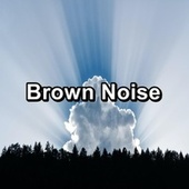 Brown Noise by White Noise Meditation (1)