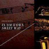 In Your Own Sweet Way von Miles Davis Sextet, Miles Davis Quintet, Miles Davis Quartet