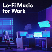 Lo-Fi Music for Work di Various Artists