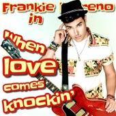 When Love Comes Knockin' von Frankie Moreno