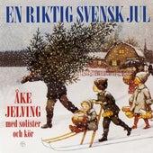 En Riktig Svensk Jul by Åke Jelvings Orkester