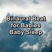 Binaural Beat for Babies Baby Sleep by Rain Sounds Sleep
