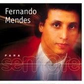 Para Sempre de Fernando Mendes