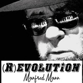 (R)Evolution - Manfred Mann (Manfred Mann) by Manfred Mann Chapter Three Manfred Mann