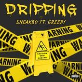 Dripping (feat. Still Greedy) von Sneakbo