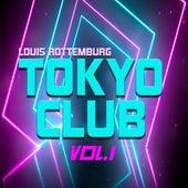 Tokyo Club, Vol.1 de Louis Rottemburg