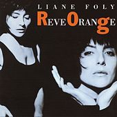 Reve Orange by Liane Foly