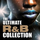 The Ultimate R&B Collection de Various Artists