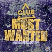 Most Wanted - Bigroom Selection, Vol. 50 von Various Artists