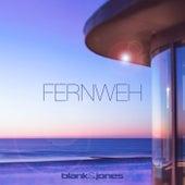 Fernweh von Blank & Jones