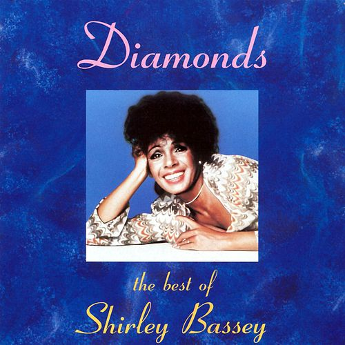 Diamonds: The Best Of Shirley Bassey von Shirley Bassey