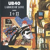 Labour Of Love I & II de UB40