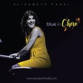 Blue in Choro by Elizabeth Fadel