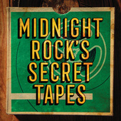 Midnight Rock's Secret Tapes by Various Artists