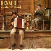 Renaud Cante El' Nord by Renaud