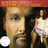 Rhythm of the Night von Alex C.