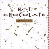 Hot Chocolate 2001 von Hot Chocolate