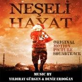 Neşeli Hayat (Original Motion Picture Soundtrack) von Yıldıray Gürgen