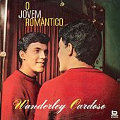 O Jovem Romantico de Wanderley Cardoso