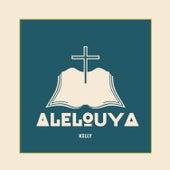 Alelouya by Kelly