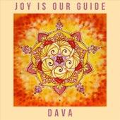 Joy Is Our Guide von Dava