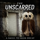 A Smile, to Mask Decay by Unscarred