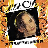 Do You Really Want To Hurt Me de Culture Club