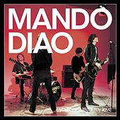 You Can't Steal My Love [video edit] (video edit) de Mando Diao