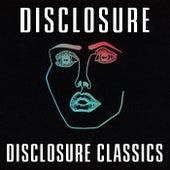 Disclosure Classics de Disclosure