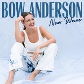 New Wave Remix EP von Bow Anderson