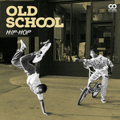 Old School : Hip-Hop US de Various Artists