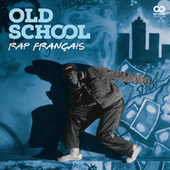 Old School : Rap français de Various Artists