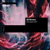 Escape EP by Eli Brown