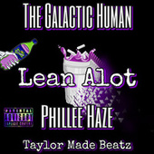 Lean Alot by The Galactic Human