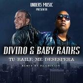 Tu Baile Me Desespera (Remix) fra Baby Ranks