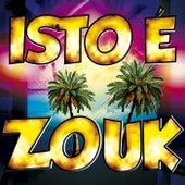 Isto é Zouk by Various Artists