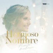 Hermoso Nombre by Priscila Matiesco