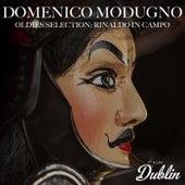 Oldies Selection: Rinaldo in Campo de Domenico Modugno